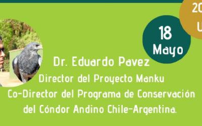 Charla: Proyecto Cóndor Andino Dr. Eduardo Pavez